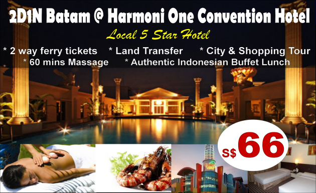 2 Days Batam @ Harmoni One Convention Hotel
