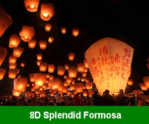 8D Splendid Formosa